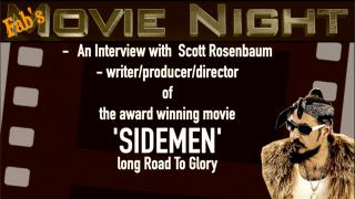 Fab's Movie Night: Exclusive Interview with 'Sidemen' Writer, Producer & Director, Scott Rosenbaum