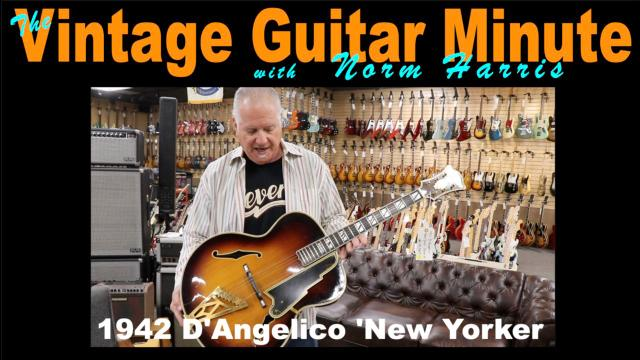 Vintage Guitar Minute: 1942 D'Angelico 'New Yorker'