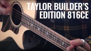 Alamo Music Center | Taylor Builder's Edition 816ce | In-Depth Review with Taylor's most interesting new design