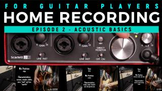 Episode 2:  Recording acoustic guitars....the basics