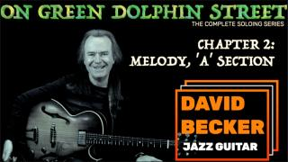 'On Green Dolphin Street': Chapter 2; Melody, 'A' Section