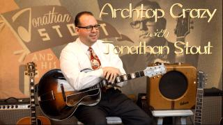 Archtop Crazy: Episode 4: Swing Rhythm Goes Electric