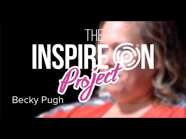 Becky Pugh//INSPIRES ON!