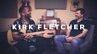 Kirk Fletcher  |  Truetone Lounge