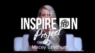 Macey Brodhun//INSPIRES ON!