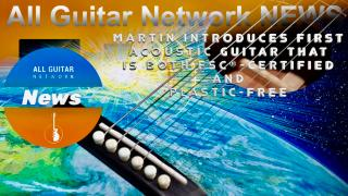 Update: Jan 14th, 2021: Martin Introduces First Acoustic Guitar That Is Both FSC-Certified And Plastic-Free
