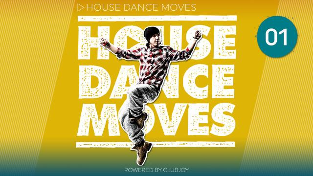 House Dance Moves 1