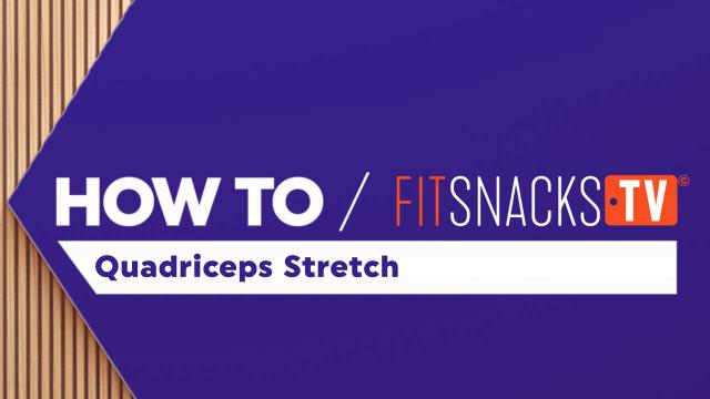 How To Quadriceps Stretch