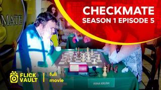Checkmate Season 1 Episode 5