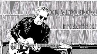Rick Vito Show: Episode II: Air Guitar To Blues Guitar: Pt. II