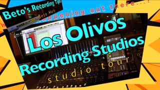 Beto's Recording Tips:  Beto gives us a tour of his Los Olivos Studios in LA
