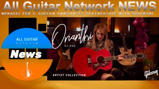 Update: Feb 1, 2021: Gibson announces partnership with Orianthi.