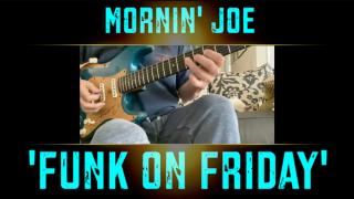 "Mornin' Joe Mass: ""Funk on Friday"""