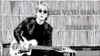Rick Vito Show: Episode V