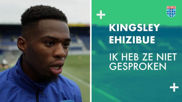 Kingsley Ehizibue: 'Ik heb ze nog niet gesproken'