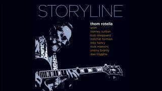THOM ROTELLA: 'STORYLINE'