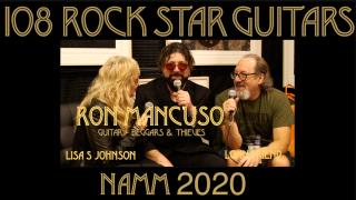 108 ROCK STAR GUITARS AT NAMM 2020: Ron Mancuso