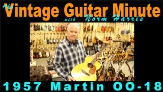 Vintage Guitar Minute: 1957 Martin OO-18