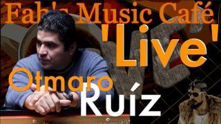 Fab's music Café  'Live': Piano & Keyboard Genius; Otmaro Ruíz
