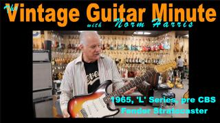 The Vintage Guitar Minute: A very clean '65 ' L' series Stratocaster