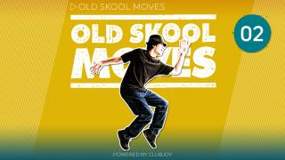 Old Skool Moves 2