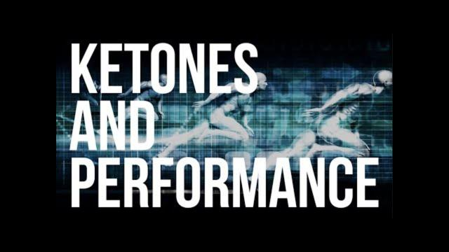 Keto 101 - Ketones and Physical Performance