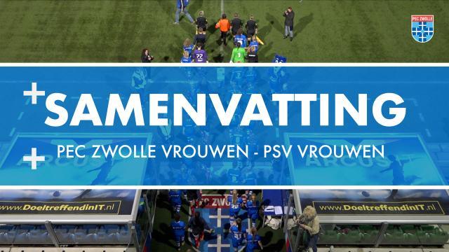 Samenvatting PEC Zwolle Vrouwen - PSV Vrouwen
