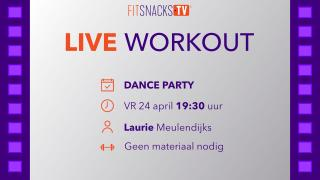 LIVE | DANCE PARTY met Laurie Meulendijks (24/4/2020)