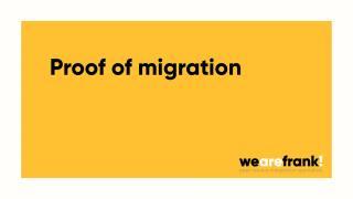 Proof of Migration! Wat is het en kan het?