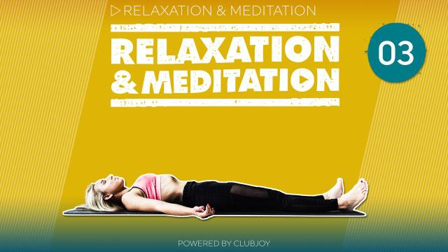 Yoga Relaxation & Meditation 3