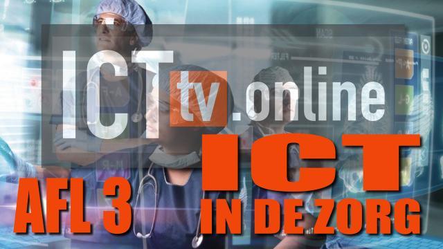 Aflevering 3 - ICT in de Zorg
