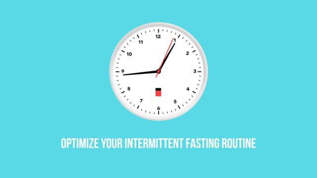 Keto 101 - Optimize your Intermittent Fasting Routine