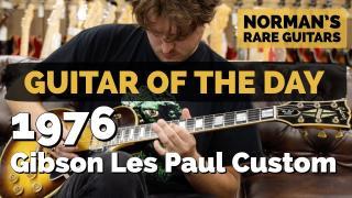 Guitar of the Day: 1976 Gibson Les Paul Custom Tobacco Sunburst