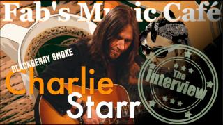 Fab's Music Café: Blackberry Smoke's, Charlie Starr - Interview