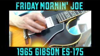 Friday: 1965 Gibson 175